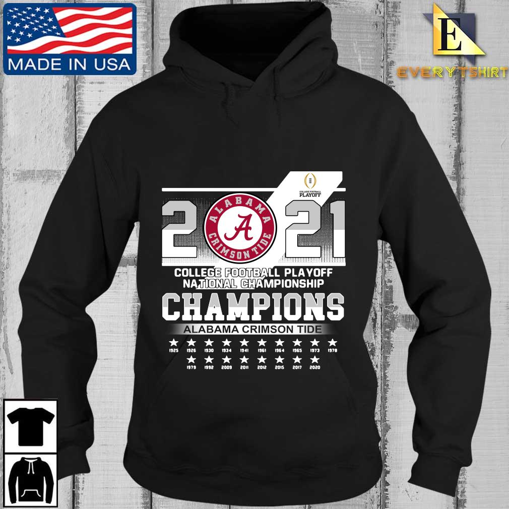 2021 Alabama Crimson Tide college football playoff national Championship Champions 1925-2020 s Every Hoodie den
