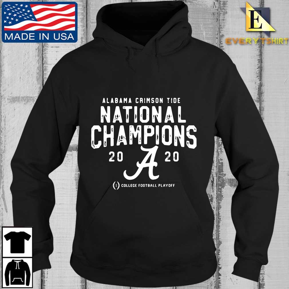 Alabama Crimson Tide national Champions 2020 college football playoff s Every Hoodie den