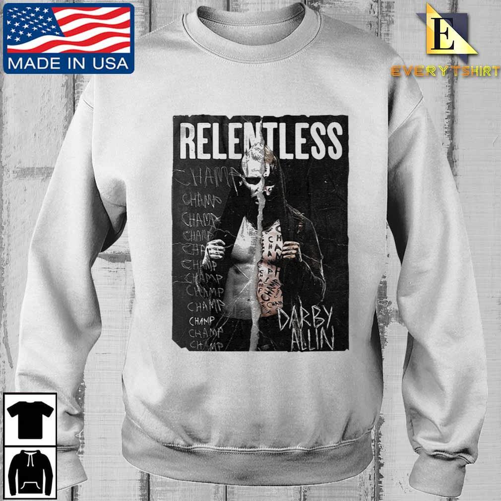 All Elite Wrestling Darby Allin Relentless Champ Shirt