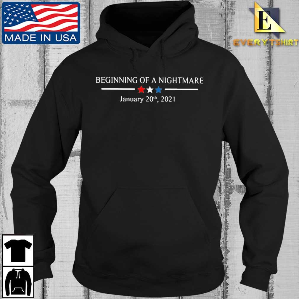 Beginning Of A Nightmare January 20Th 2021 T-Shirt Every Hoodie den