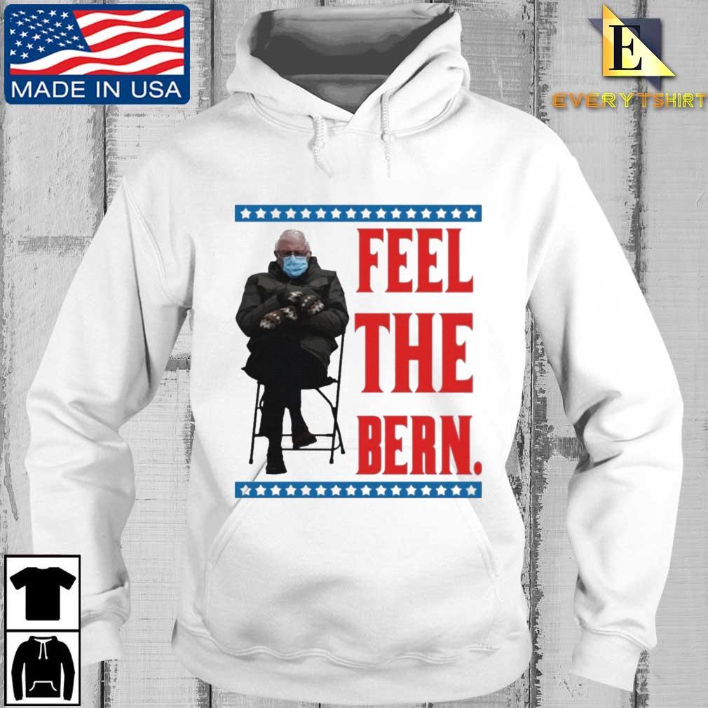 Bernie Sanders Meme Feel the Bern Tee Shirt Every hoodie trang