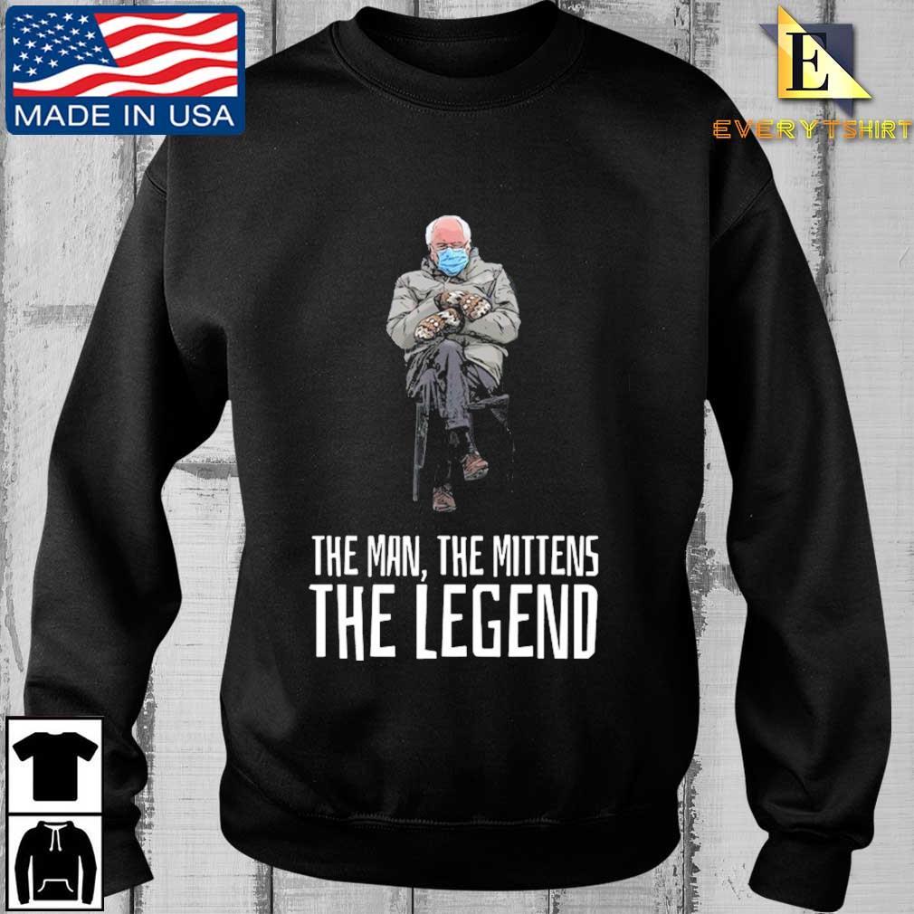 Bernie Sanders the man the mittens the legend t-shirt