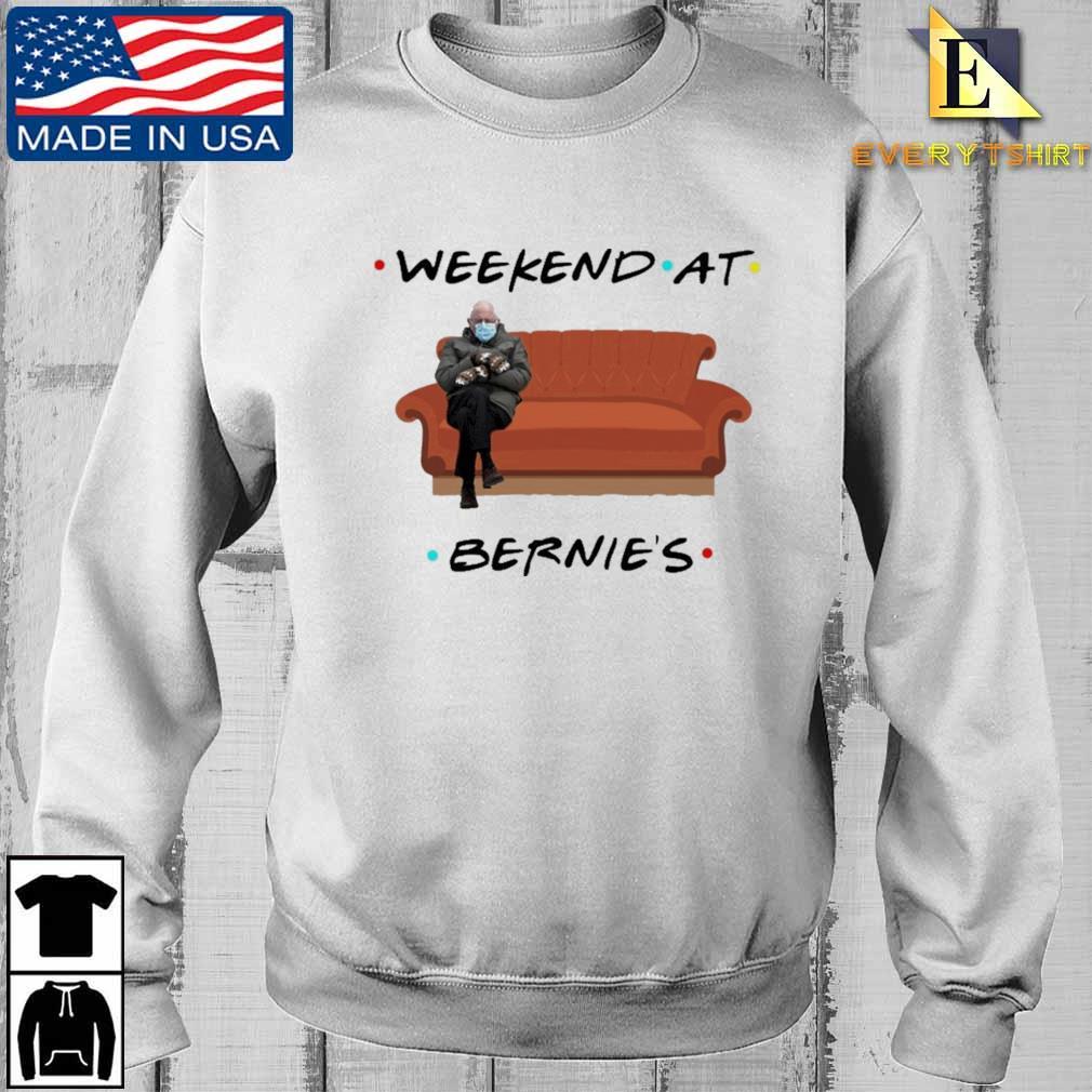 Bernie Sanders weekend at bernie's shirt