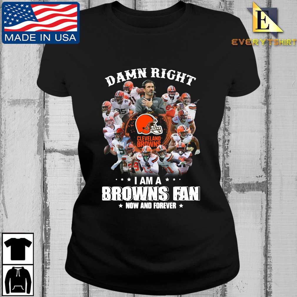 Damn right I am a Cleveland Browns fan now and forever s Every ladies den