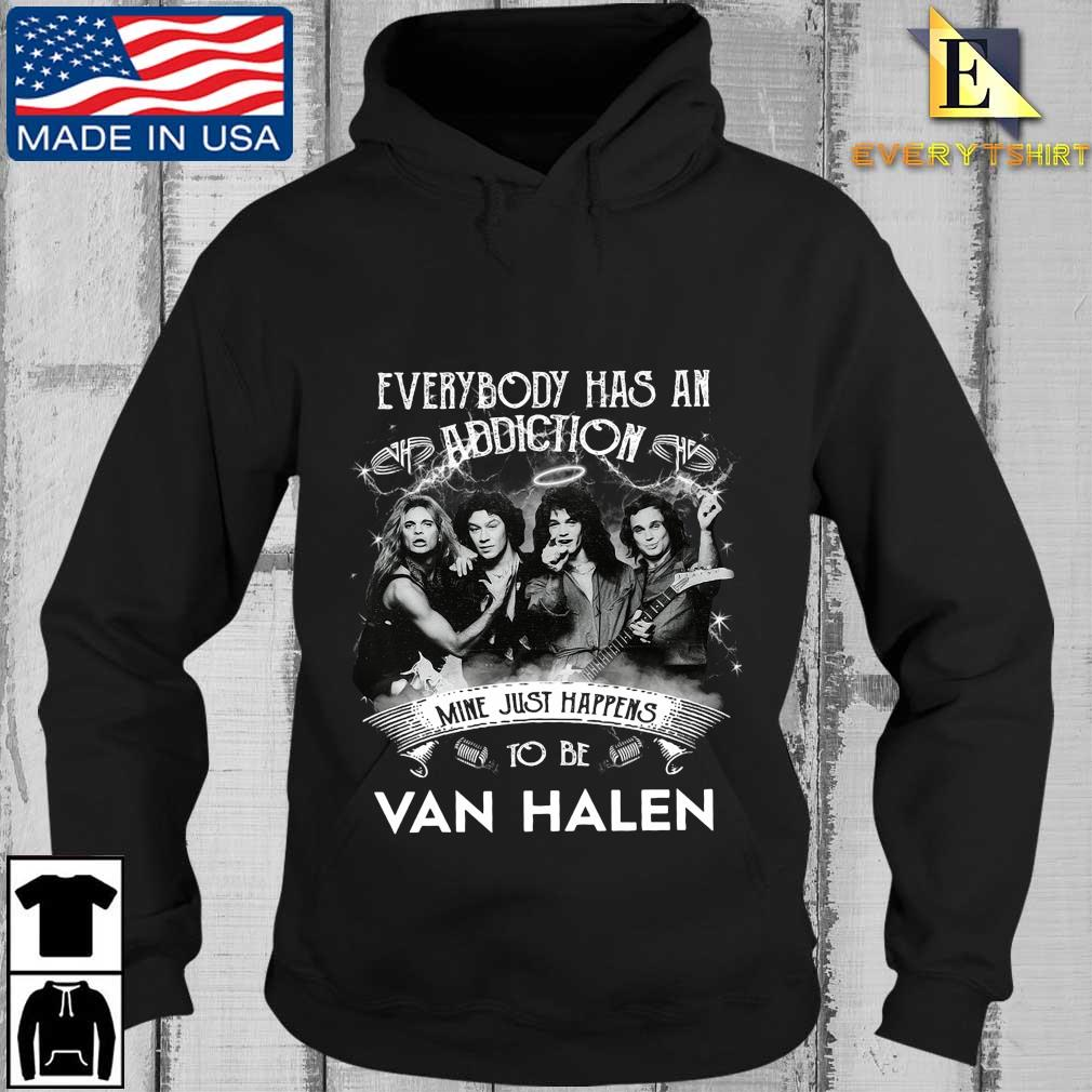 Everybody has an addiction mine just happens to be Van Halen s Every Hoodie den