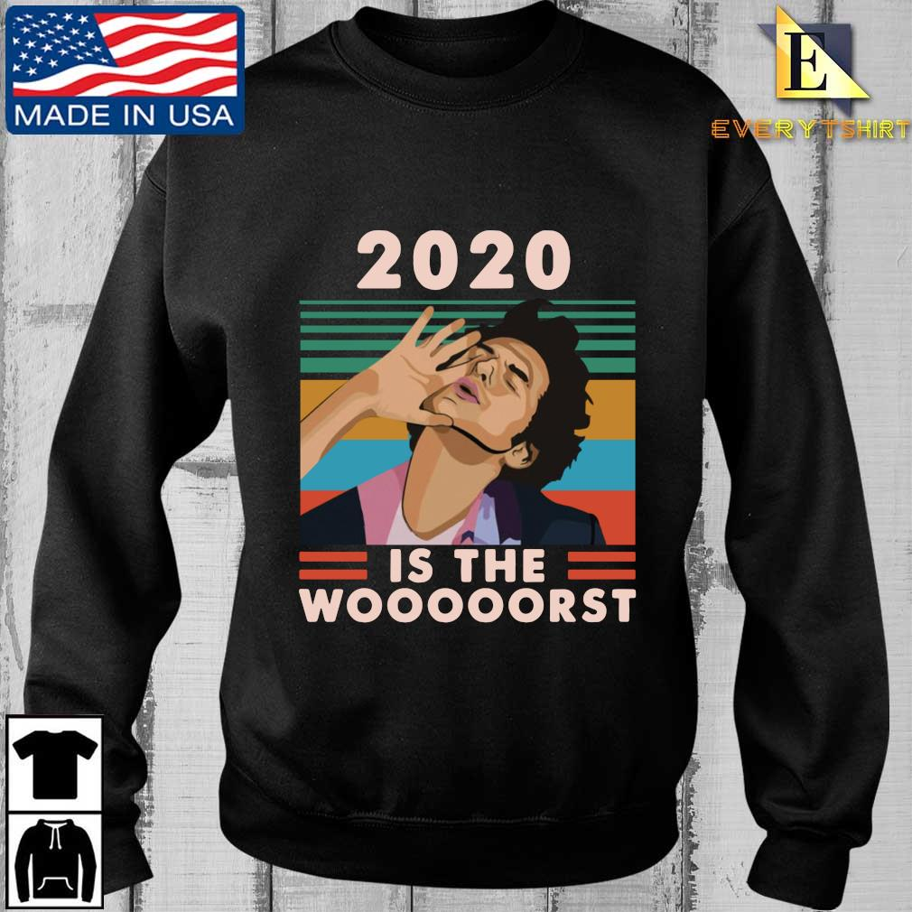 Jean Ralphio 2020 Is The Woooorst Vintage Shirt Every sweater den