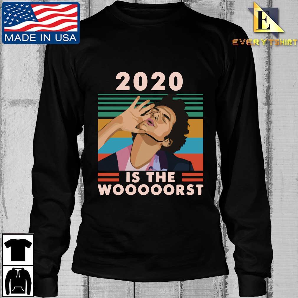 Jean Ralphio 2020 Is The Woooorst Vintage Shirt Longsleeve Every den