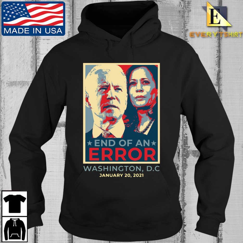Joe Biden and Kamala Harris end of an error Washington DC january 20 2021 s Every Hoodie den