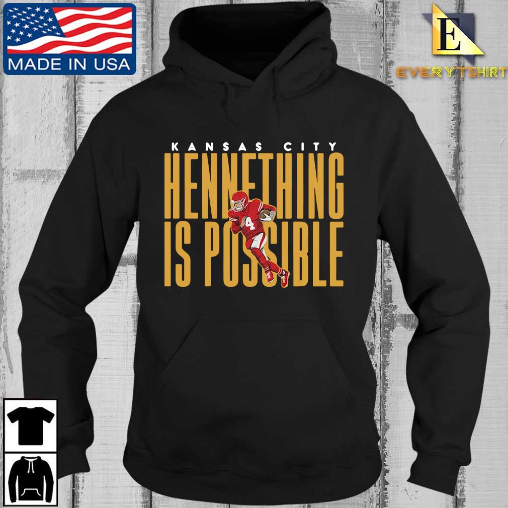 Kansas City Chiefs Chad Henne hennething is possible s Every Hoodie den