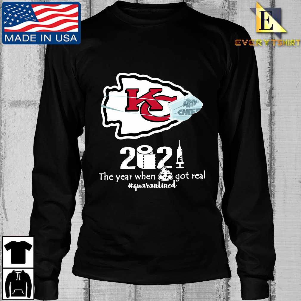 Kansas City Chiefs face mask 2021 toilet paper the year when got real #quanrantined s Longsleeve Every den