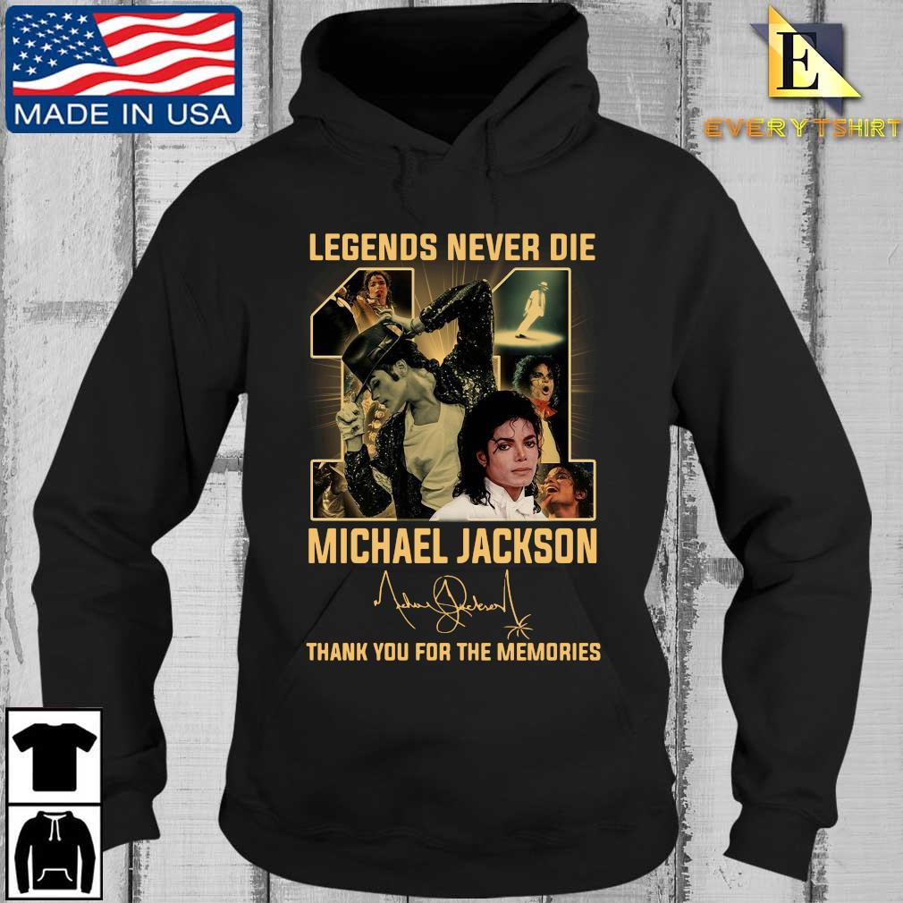 Legends never die 11 Michael Jackson thank you for the memories signature s Every Hoodie den
