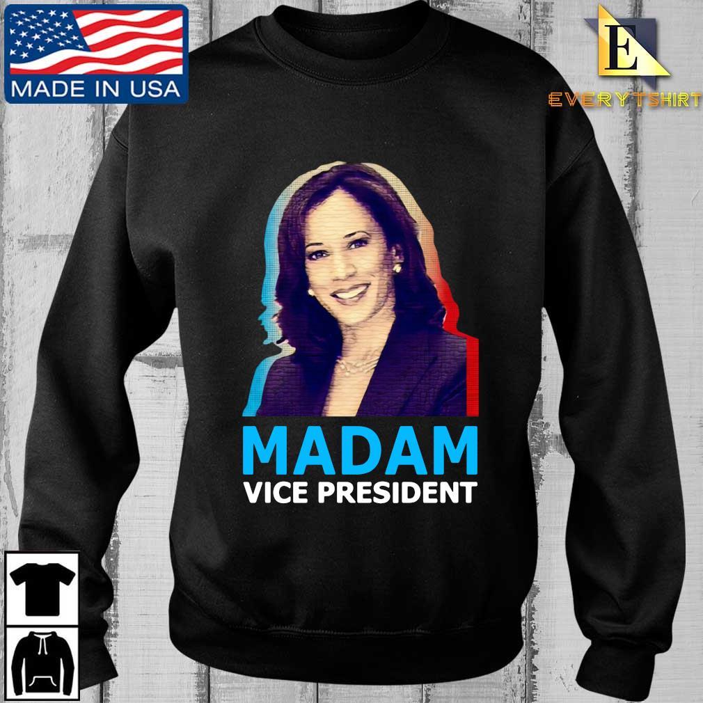 madam Vice President Kamala Harris shirt