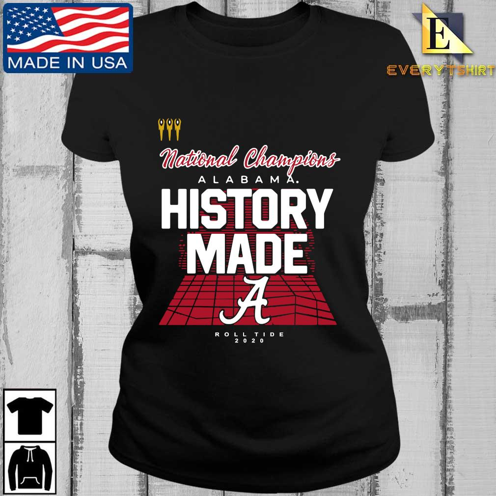 National Champions Alabama Crimson Tide history made roll tide 2020 s Every ladies den