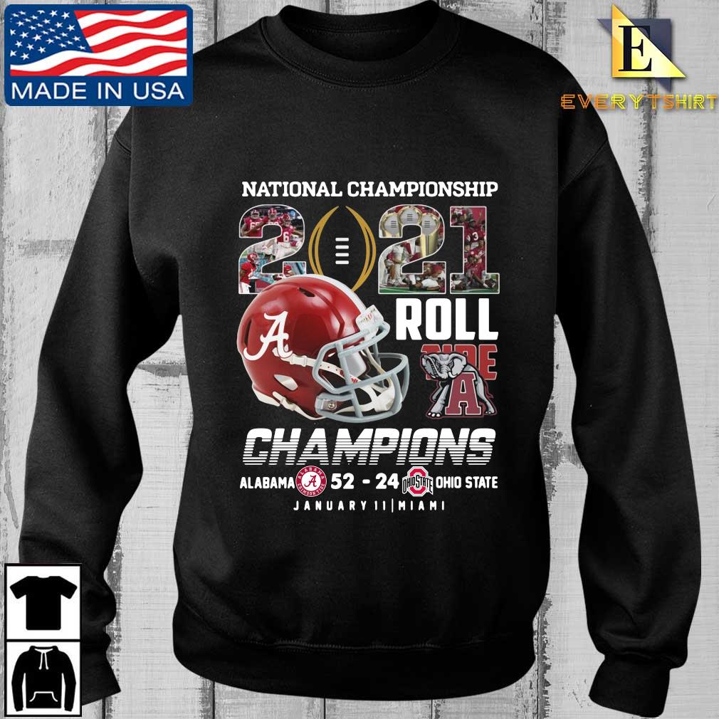 National Championship 2021 roll Tide Champions Alabama Crimson Tide 52 24 Ohio State Buckeyes january 11 Miami shirt