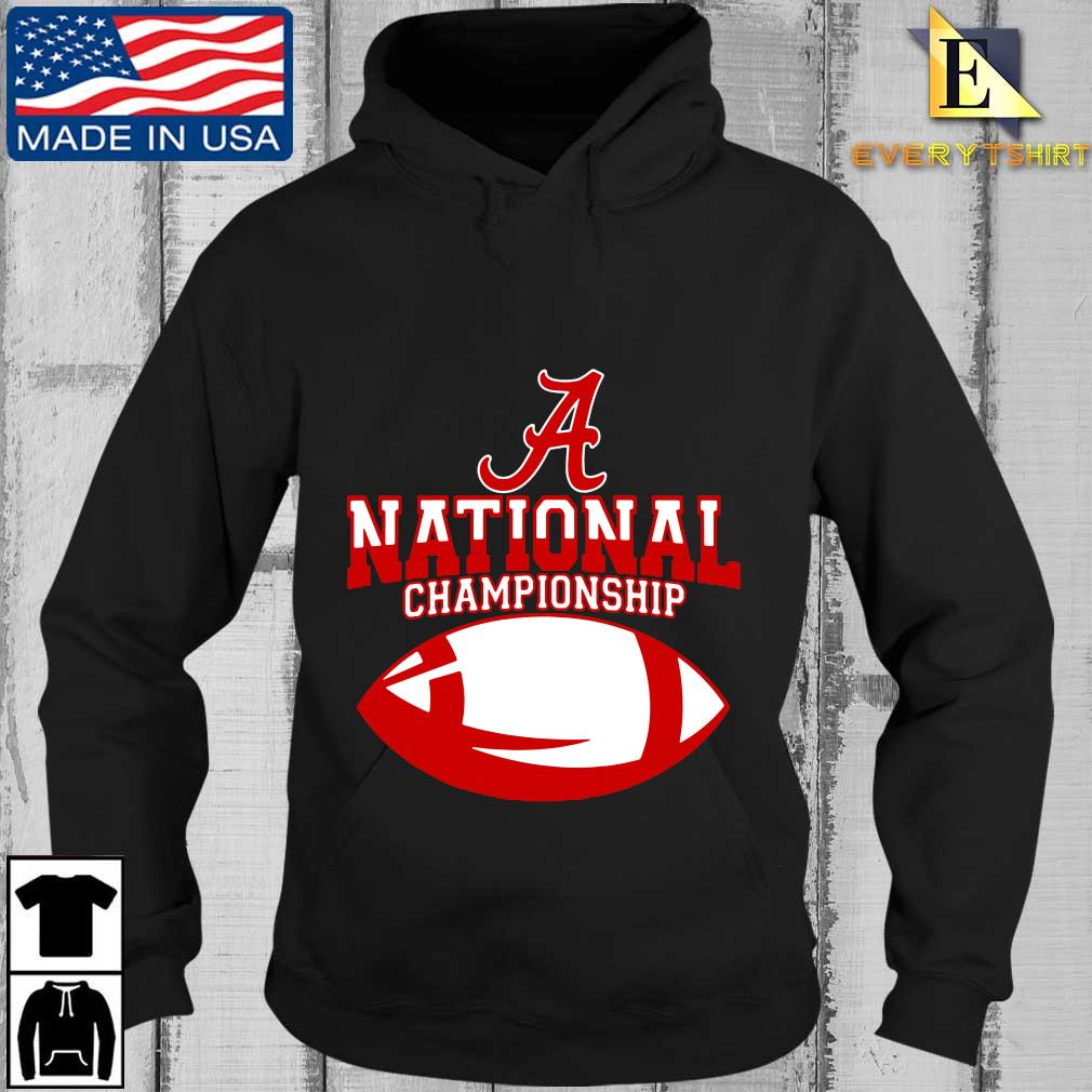 Official Alabama Crimson Tide national Championship s Every Hoodie den