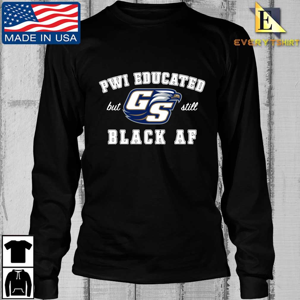 PWI educated but Georgia Southern Eagles still black af s Longsleeve Every den