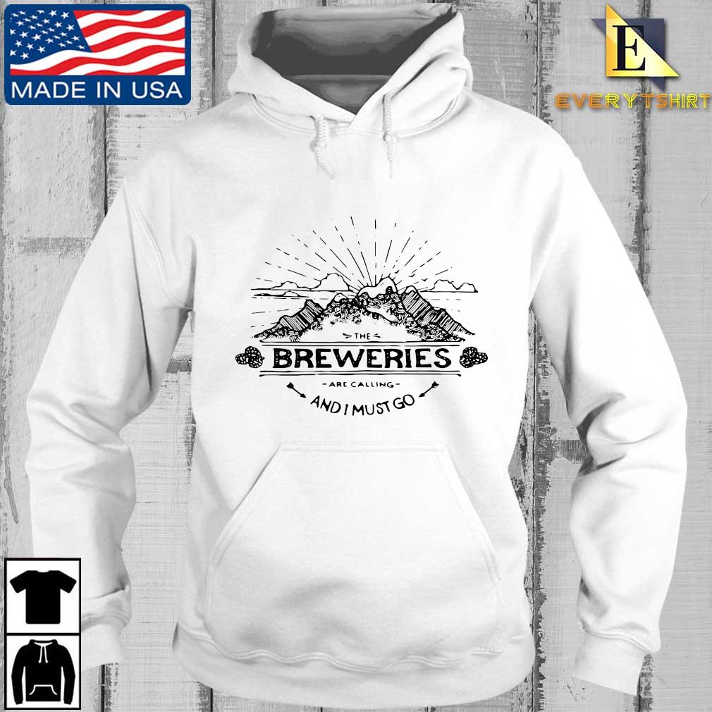 The breweries are calling and I must go s Every hoodie trang