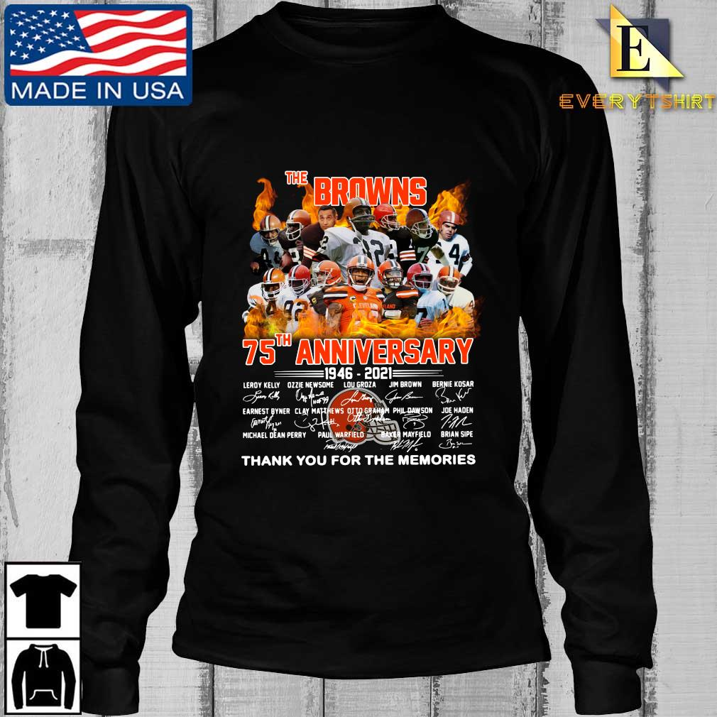 The Cleveland Browns 75th anniversary 1946-2021 thank you for the memories signatures s Longsleeve Every den