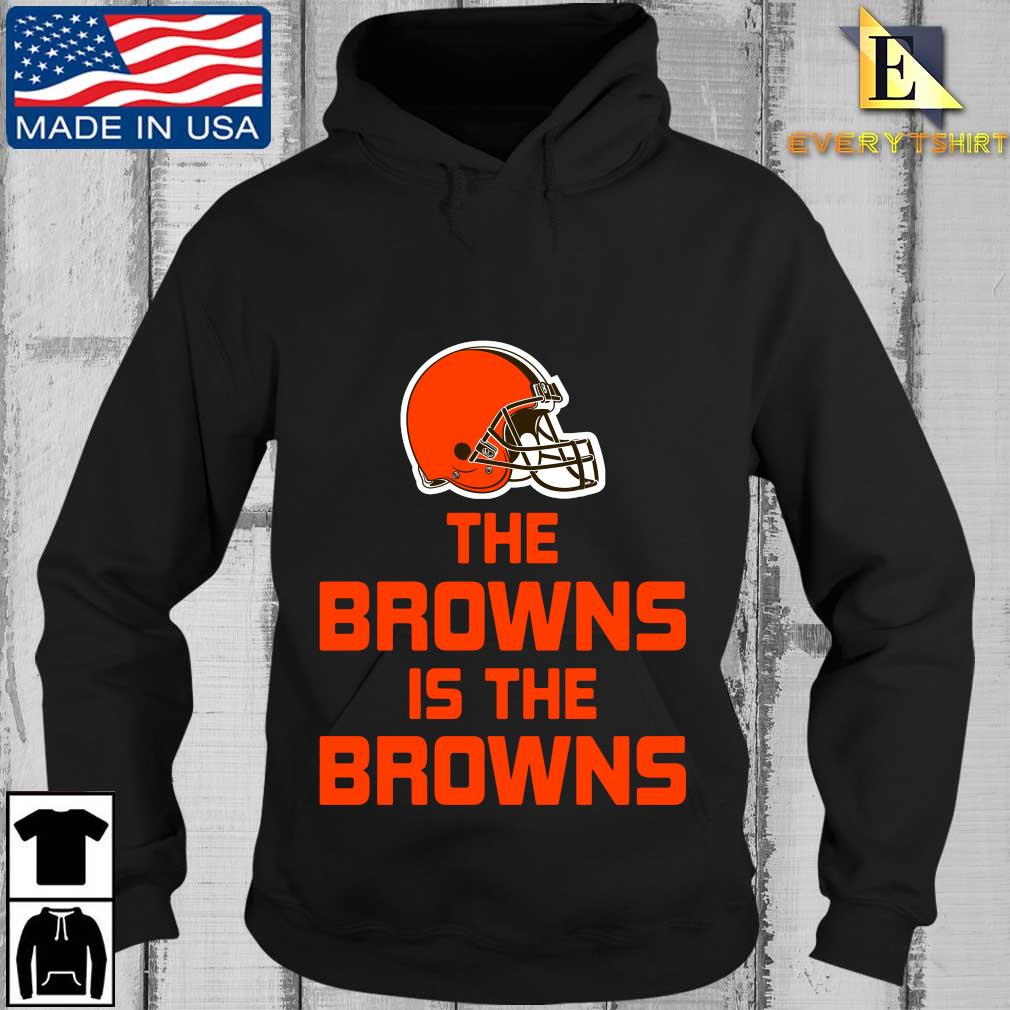 The Cleveland Browns is the Browns t-s Every Hoodie den