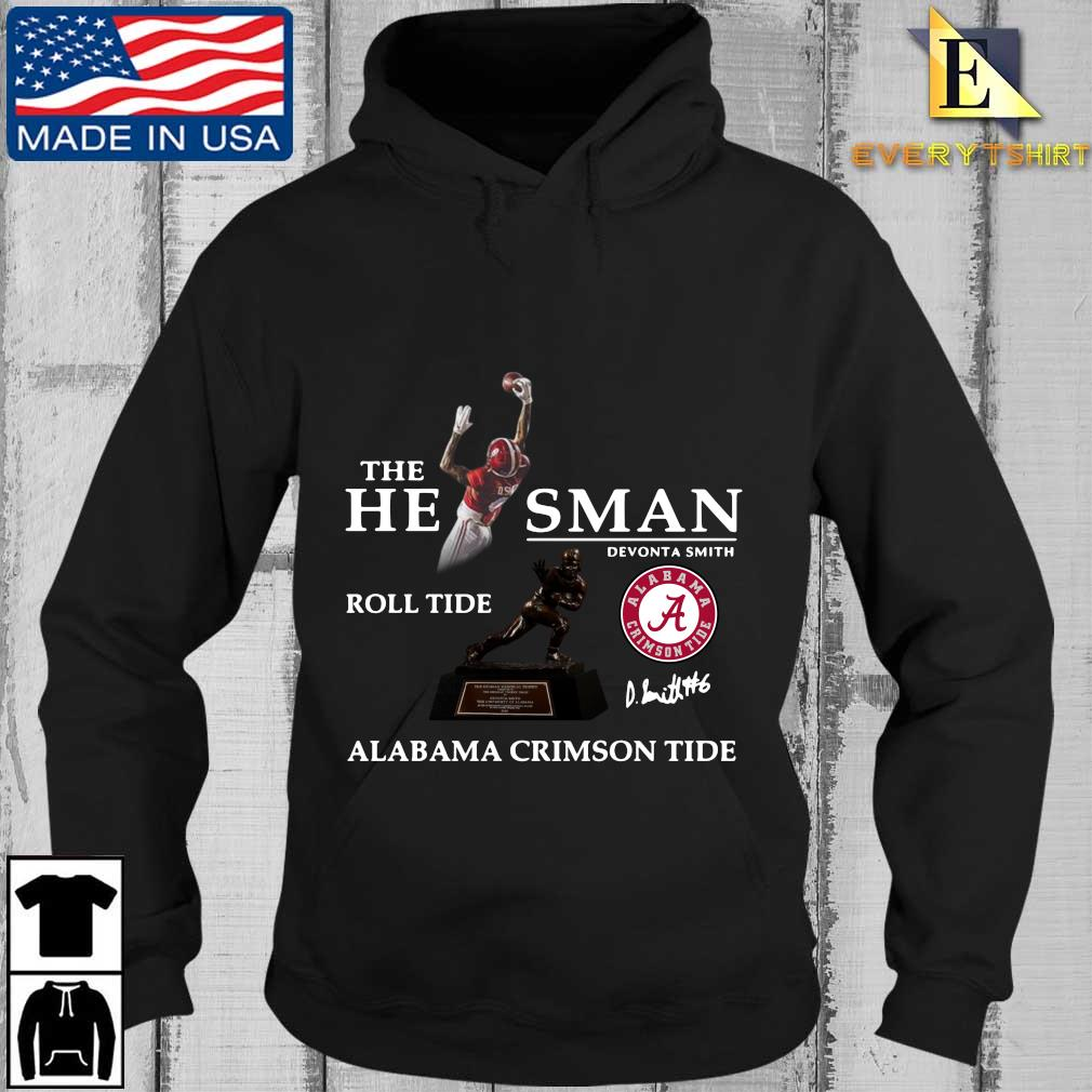 The he man Devonta Smith roll tide Alabama Crimson Tide signature s Every Hoodie den