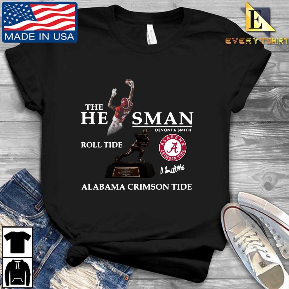 The he man Devonta Smith roll tide Alabama Crimson Tide signature s Every shirt den dai dien