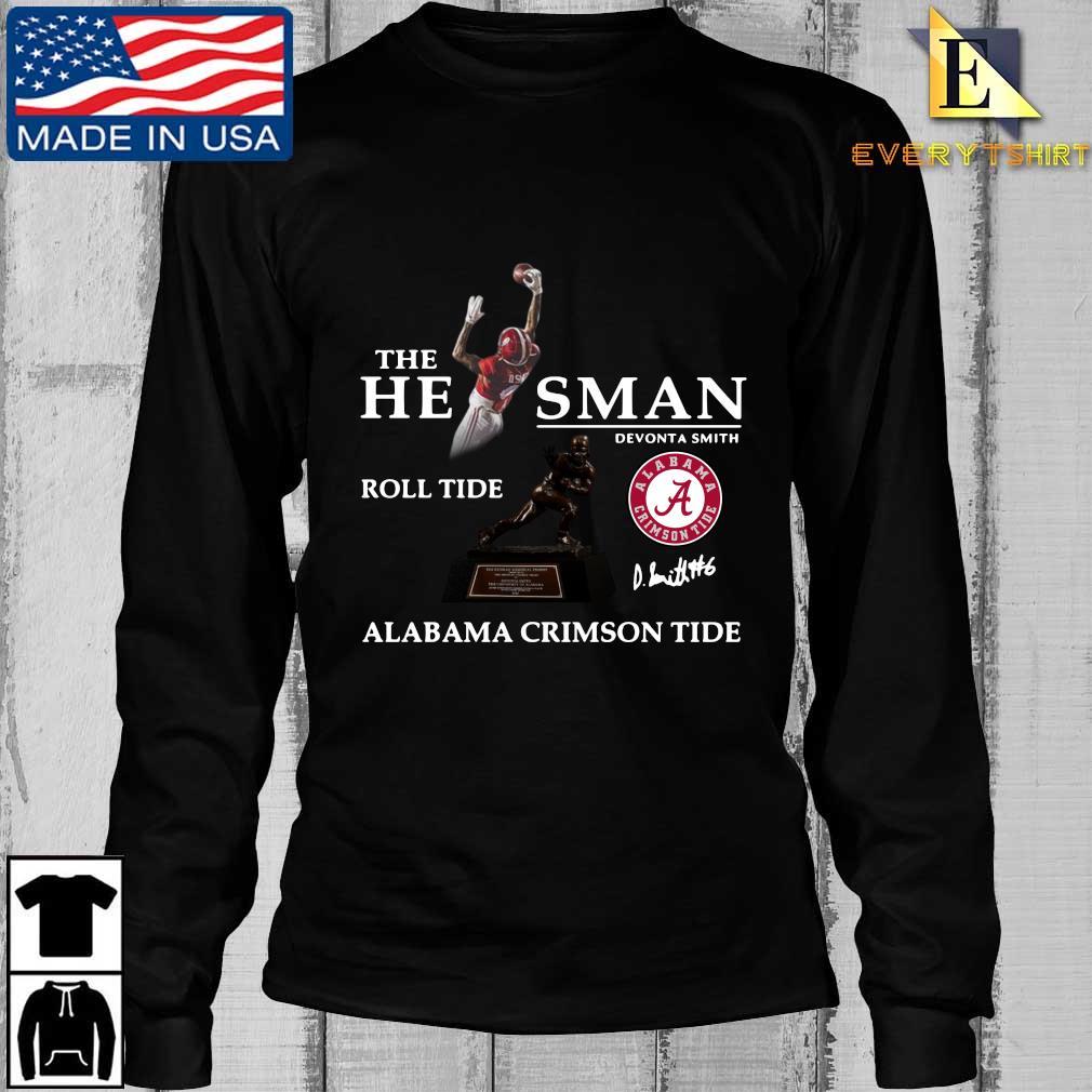 The he man Devonta Smith roll tide Alabama Crimson Tide signature s Longsleeve Every den