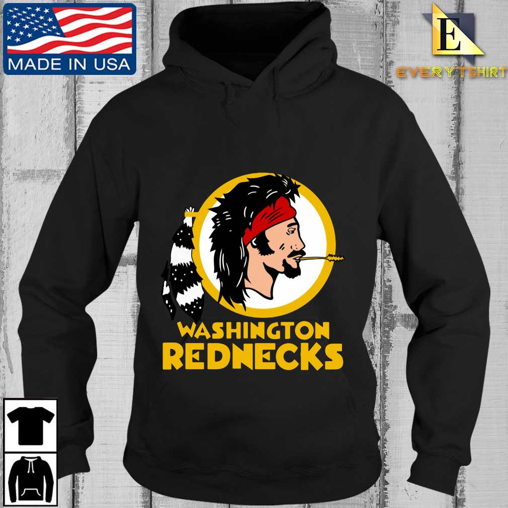 Washington Rednecks s Every Hoodie den