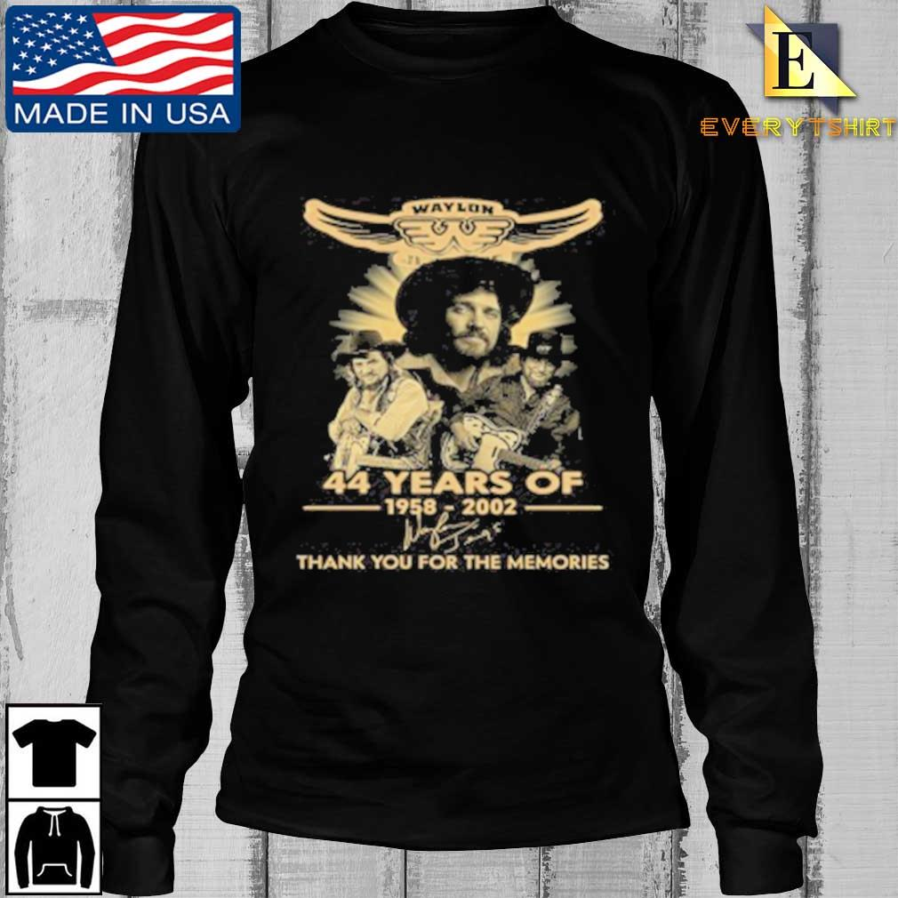 Waylon Jennings 44 Years Of 1958 2020 Signature Thank You For The Memories Tee Shirt Longsleeve Every den