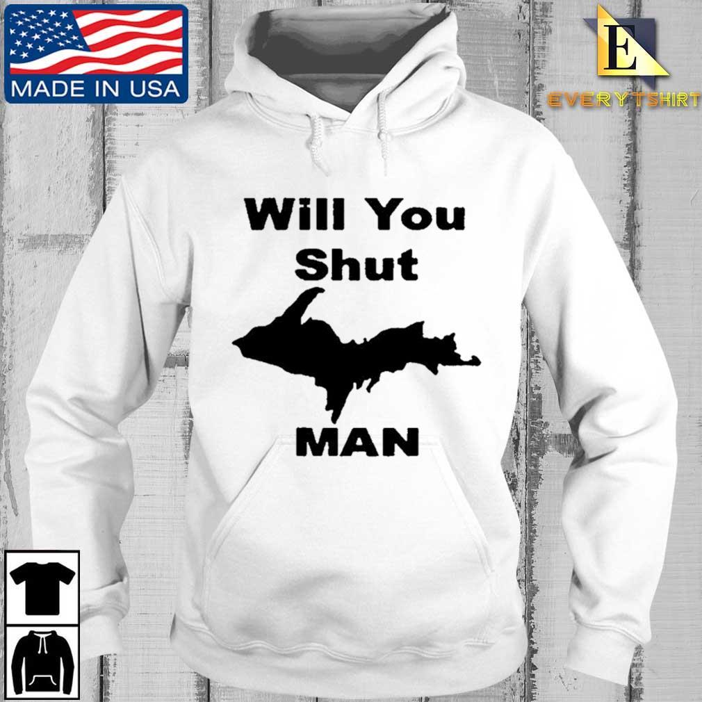 #Willyoushutupman will you shut up man s Every hoodie trang
